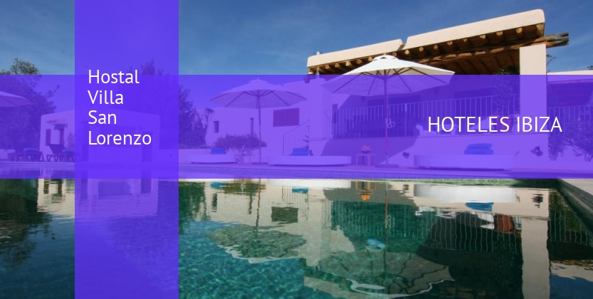Hostal Villa San Lorenzo opiniones