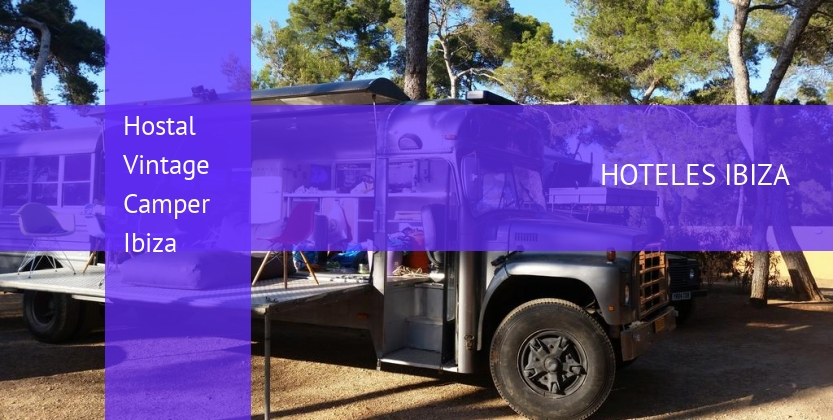 Hostal Vintage Camper Ibiza reverva