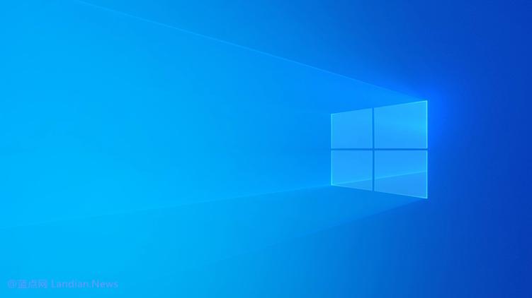 微软向Windows 10 v2004版推出可选更新修复大量已知问题和安全问题