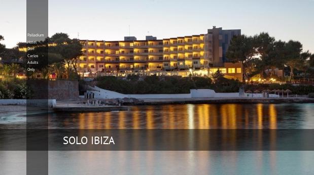 Palladium Hotel Don Carlos - Solo Adultos barato