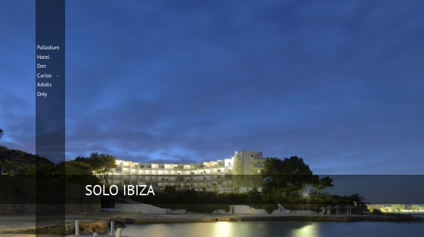 Palladium Hotel Don Carlos - Solo Adultos booking
