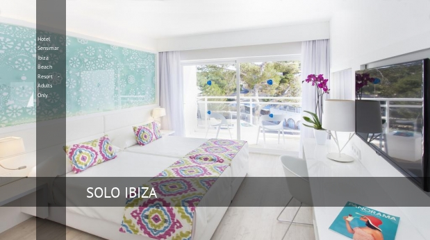 Hotel Sensimar Ibiza Beach Resort - Solo Adultos booking
