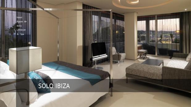 Hotel Aguas de Ibiza Lifestyle & Spa ofertas