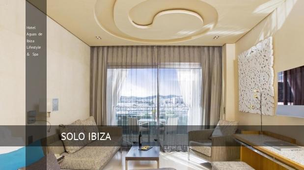 Hotel Aguas de Ibiza Lifestyle & Spa opiniones