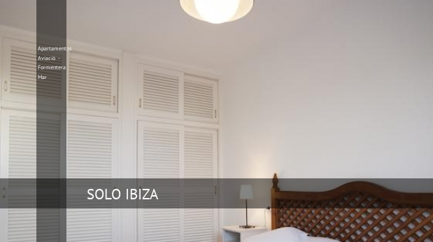 Apartamentos Aviació - Formentera Mar barato