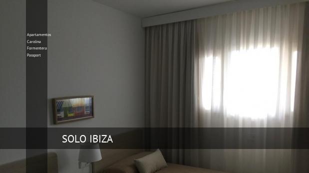 Apartamentos Carolina Formentera Passport booking