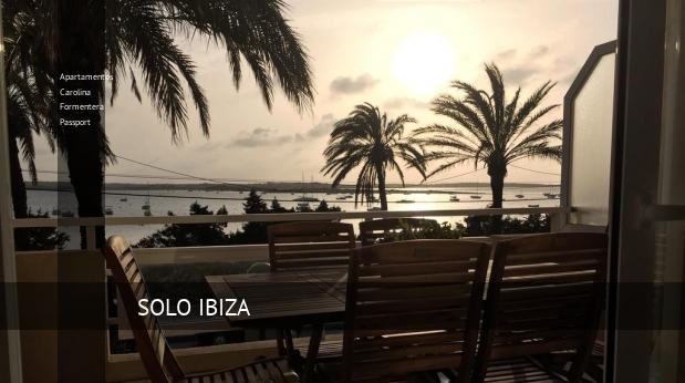 Apartamentos Carolina Formentera Passport opiniones
