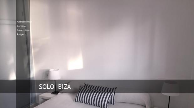 Apartamentos Apartamentos Carolina Formentera Passport