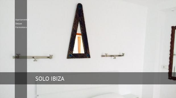 Apartamentos Deluxe Formentera reverva