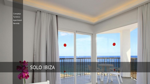 Complejo Turístico Aparthotel Nereida ofertas