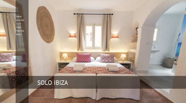 Hotel azuLine Club Cala Martina Ibiza opiniones