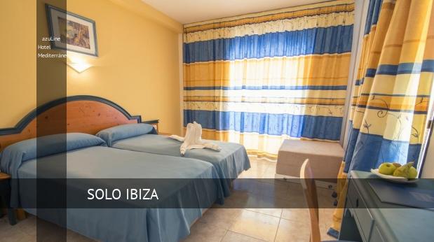 azuLine Hotel Mediterráneo opiniones
