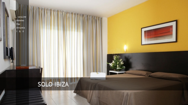 azuLine Hoteles Mar Amantis I & II reservas