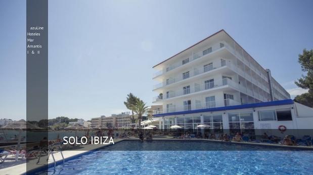 Hotel azuLine Hoteles Mar Amantis I & II