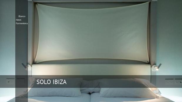Blanco Hotel Formentera reverva