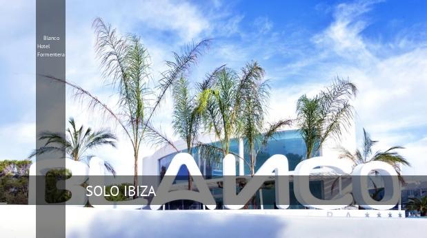 Hotel Blanco Hotel Formentera