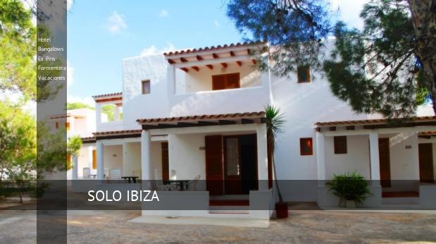 Hotel Bungalows Es Pins - Formentera Vacaciones opiniones