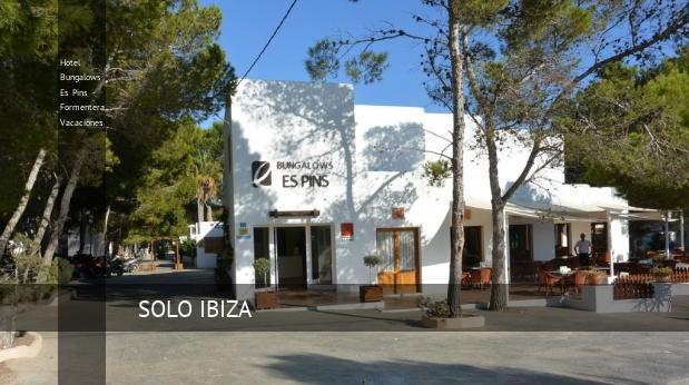 Hotel Bungalows Es Pins - Formentera Vacaciones
