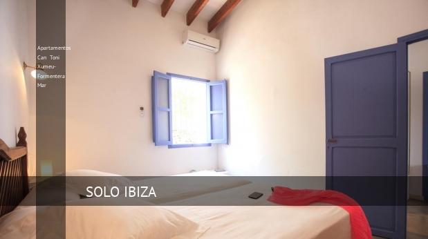 Apartamentos Can Toni Xumeu- Formentera Mar booking
