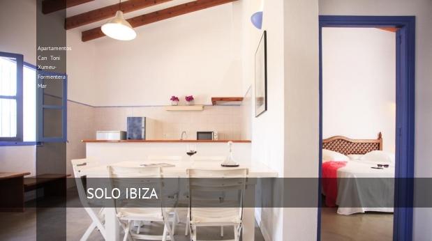 Apartamentos Can Toni Xumeu- Formentera Mar reservas