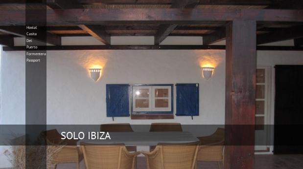 Hostal Casita Del Puerto Formentera Passport opiniones