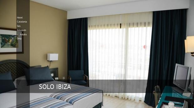 Hotel Catalonia Ses Estaques - Solo Adultos opiniones