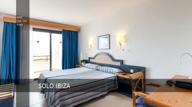 Hotel Club Can Bossa reservas