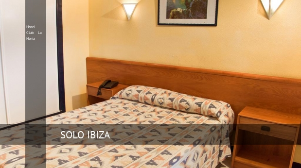 Hotel Club La Noria booking