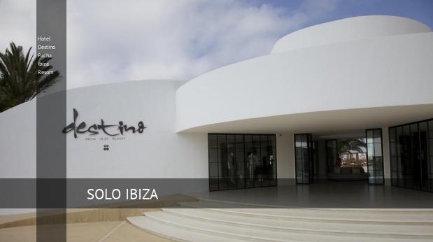 Hotel Destino Pacha Ibiza Resort