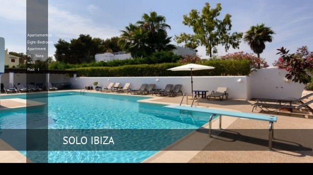 Apartamentos Eight-Bedroom Apartment in Ibiza with Pool I