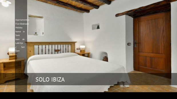 Apartamentos Five-Bedroom Holiday home in Sant Joan de Labritja / San Juan
