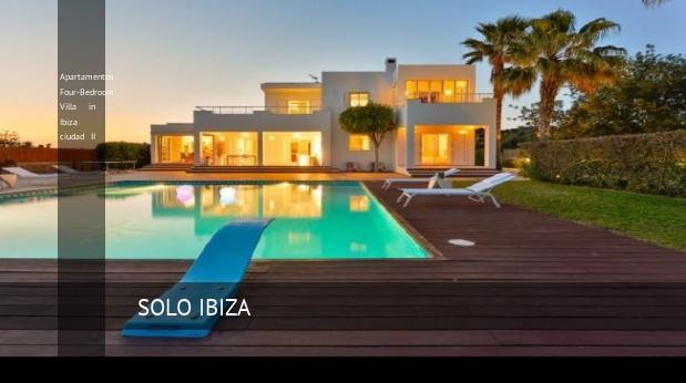 Apartamentos Four-Bedroom Villa in Ibiza ciudad II reverva