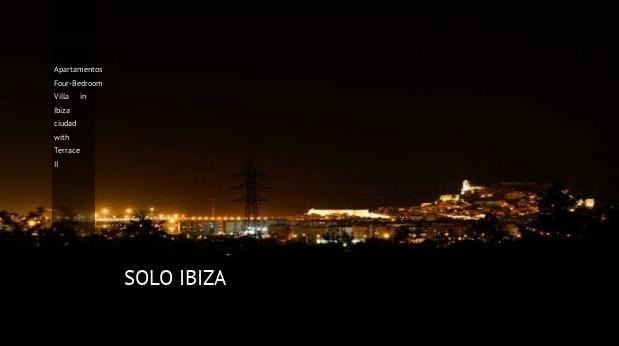Apartamentos Four-Bedroom Villa in Ibiza ciudad with Terrace II reverva