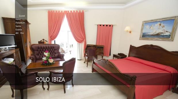 Grand Hotel Palladium Santa Eulalia del Río reservas