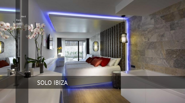 Hard Rock Hotel Ibiza baratos