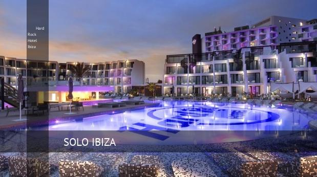 Hotel Hard Rock Hotel Ibiza
