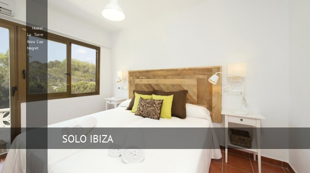 Hostal La Torre Ibiza Cap Negret booking
