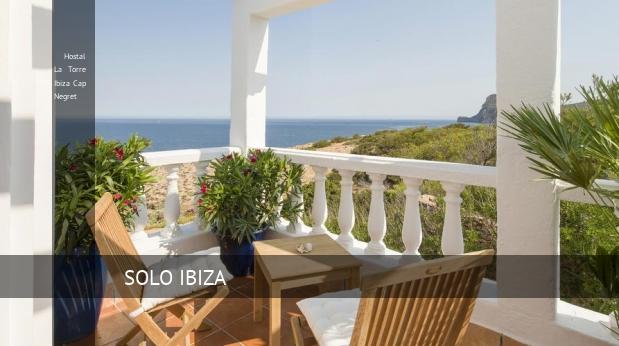 Hostal La Torre Ibiza Cap Negret reservas