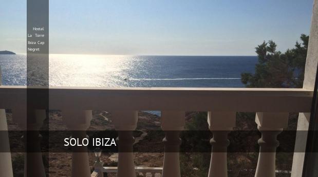 Hostal La Torre Ibiza Cap Negret reverva