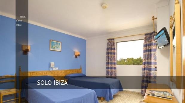 Hotel Bahia Playa reservas