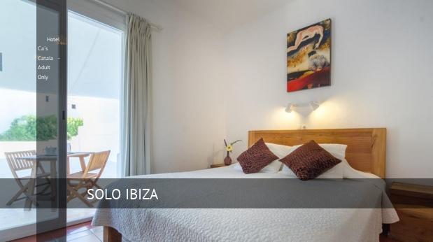 Hotel Ca´s Catala - Solo Adulto oferta