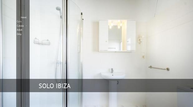 Hotel Ca´s Catala - Solo Adulto ofertas