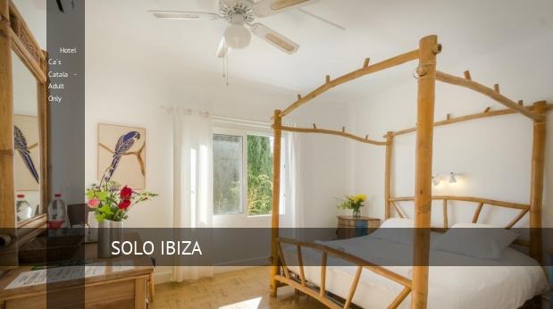 Hotel Ca´s Catala - Solo Adulto opiniones