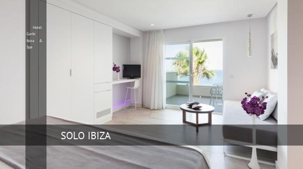 Hotel Garbi Ibiza & Spa oferta