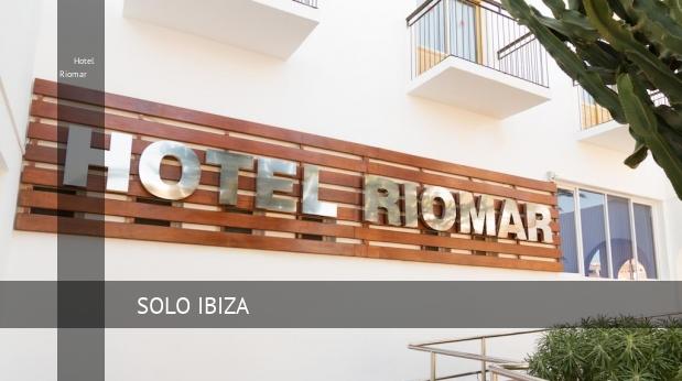 Hotel Riomar opiniones