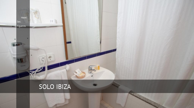 Hotel Ses Figueres booking