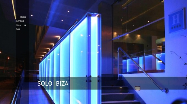 Hotel Simbad Ibiza & Spa oferta