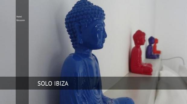 Hotel Ibizazen reservas