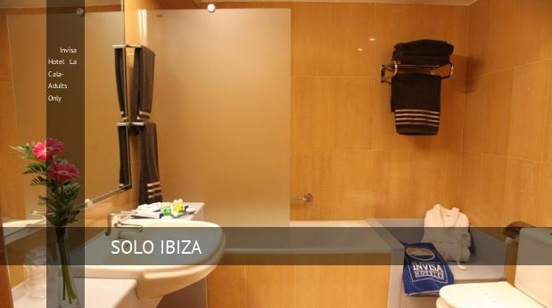 Invisa Hotel La Cala- Solo Adultos opiniones