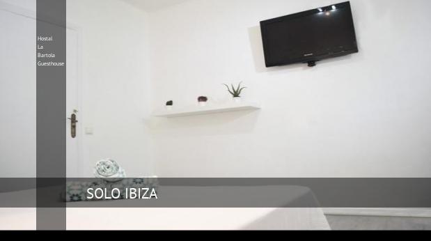 Hostal La Bartola Guesthouse reverva
